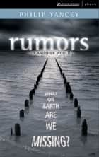 Rumors of Another World ebook by Philip Yancey