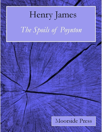 The Spoils of Poynton ebook by Henry James