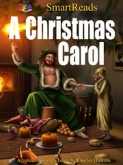 Charles Dickens' A Christmas Carol Illustrated and Adapted for Children and Adults ebook by Giglets