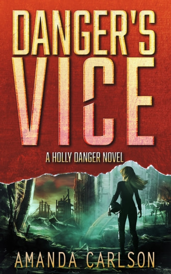 Danger's Vice ebook by Amanda Carlson