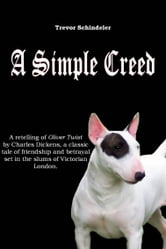 A Simple Creed ebook by Trevor Schindeler