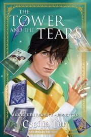 The Tower and the Tears ebook by Cecilia Tan