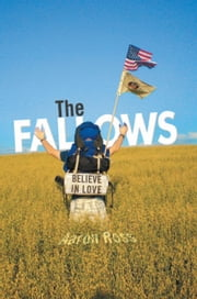 The Fallows - Believe In Love ebook by Aaron Ross