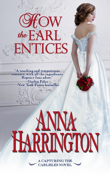 How the Earl Entices ebook by Anna Harrington