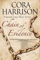 Chain of Evidence ebook by Cora Harrison