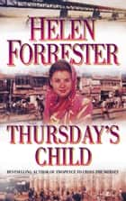 Thursday's Child ebook by Helen Forrester