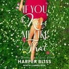 If You Kiss Me Like That audiobook by Harper Bliss