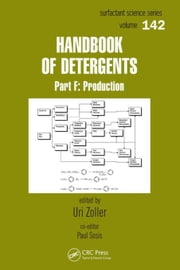 Handbook of Detergents, Part F: Production ebook by Zoller, Uri