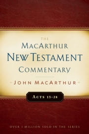 Acts 13-28 MacArthur New Testament Commentary ebook by John F MacArthur
