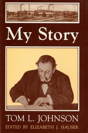 My Story - Tom L. Johnson ebook by Elizabeth J. Hauser