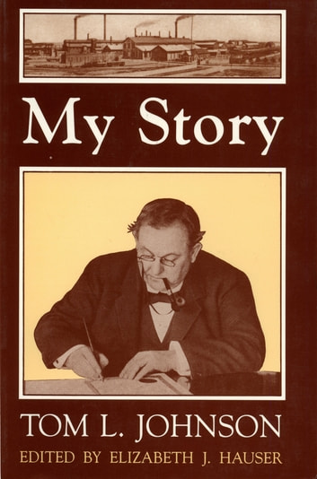 My Story - Tom L. Johnson ebook by
