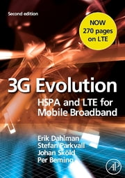 3G Evolution - HSPA and LTE for Mobile Broadband eBook by Erik Dahlman, Stefan Parkvall, Johan Skold,...