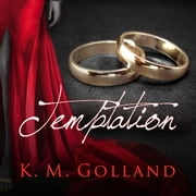 Temptation audiobook by K. M. Golland