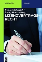 Lizenzvertragsrecht ebook by Eva Inés Obergfell,Ronny Hauck,Eva Inés Obergfell,Ronny Hauck,Sebastian Heim,Patrick Zurth,Nina Elisabeth Herbort