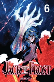 Jack Frost, Vol. 6 ebook by JinHo Ko