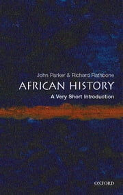 African History: A Very Short Introduction ebook by John Parker,Richard Rathbone
