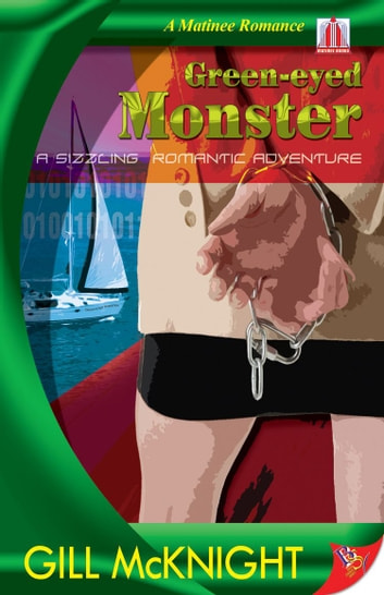 Green-Eyed Monters ebook by Gill McKnight
