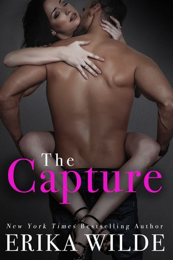THE CAPTURE ebook by Erika Wilde