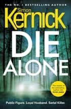 Die Alone ebook by Simon Kernick