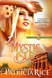 Mystic Isle, A Novella ebook by Patricia Rice