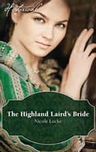 The Highland Laird's Bride ebook by Nicole Locke