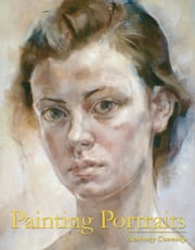 Painting Portraits ebook by Anthony Connolly