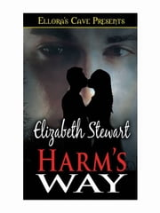 Harm's Way ebook by Elizabeth Stewart