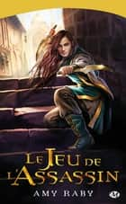 Le Jeu de l'assassin ebook by Leslie Damant-Jeandel, Amy Raby