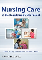 Nursing Care of the Hospitalized Older Patient ebook by Terry Mahan Buttaro,Kate A. Barba