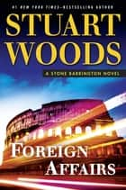 Foreign Affairs ebook by Stuart Woods