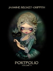 Jasmine Becket-Griffith - Portfolio Volume 2 ebook by Jasmine Becket-Griffith