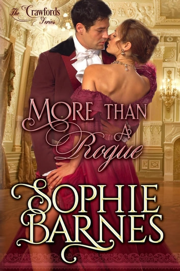 More Than A Rogue - The Crawfords, #2 e-bog by Sophie Barnes
