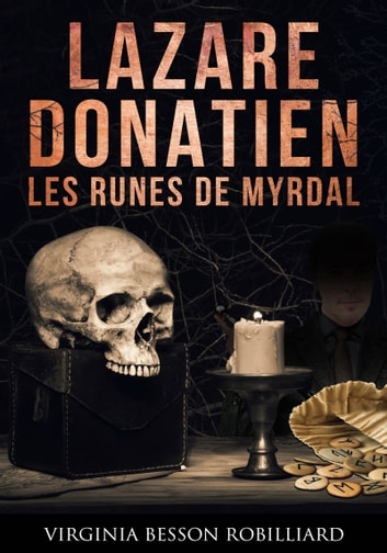 Lazare Donatien 2 - Les runes de Myrdal ebook by Virginia Besson Robilliard
