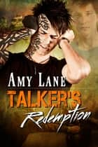 Talker's Redemption ebook by Amy Lane
