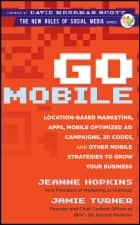 Go Mobile ebook by Jeanne Hopkins,Jamie Turner