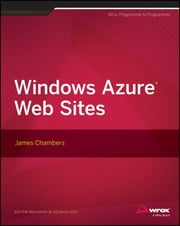 Windows Azure Web Sites ebook by James Chambers
