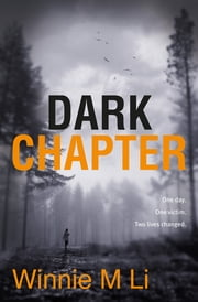 Dark Chapter ebook by Winnie M. Li