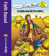 The Beginner's Bible Joseph and His Brothers ebook by Zondervan