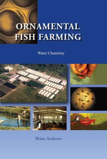 Ornamental fish farming ebook by brian andrews 9780987402653 ornamental fish farming water chemistry ebook by brian andrews fandeluxe Image collections