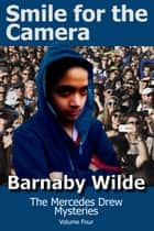 Smile for the Camera ebook by Barnaby Wilde