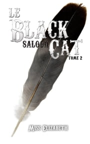Le Black Cat saloon tome 2 - Ebook Érotique eBook par Miss Elizabeth