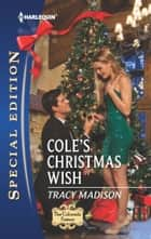 Cole's Christmas Wish ebook by Tracy Madison