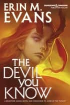 The Devil You Know ekitaplar by Erin Evans