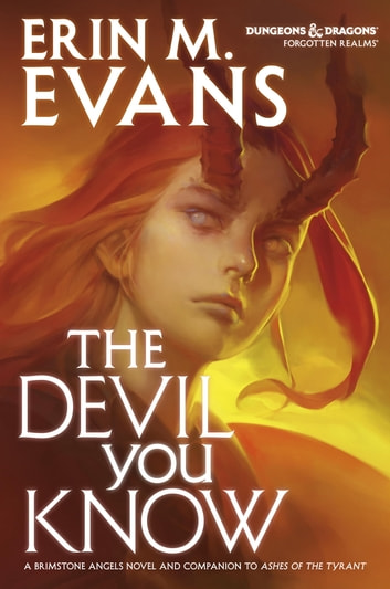 The Devil You Know ebook by Erin Evans