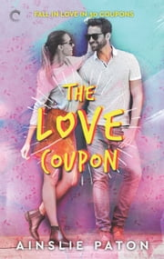 The Love Coupon ebook by Ainslie Paton