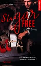 Sugar bowl - tome 3 Sugar free ebook by Sawyer Bennett, Claire Sarradel