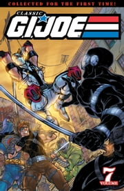 G.I. Joe: Classics Vol. 7 ebook by Larry Hama, Ron Wagner, Marshall Rogers, Rod Whigham
