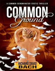 Common Ground ebook by Richard David Bach