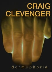 Dermaphoria ebook by Craig Clevenger