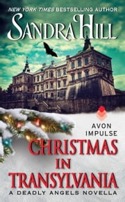 Christmas in Transylvania - A Deadly Angels Novella ebook by Sandra Hill